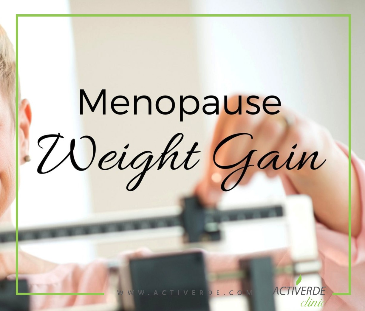 Menopause Weight Gain Low